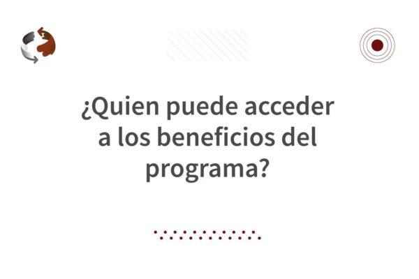 quien-puede-acceder-a-los-beneficios-del-programa